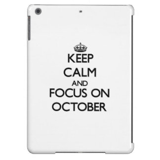 Keep Calm and focus on October iPad Air Cover