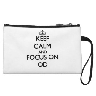 Keep Calm and focus on Od Wristlet Clutch