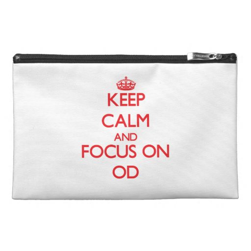 kEEP cALM AND FOCUS ON oD Travel Accessories Bag