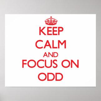 Keep Calm and focus on Odd Print
