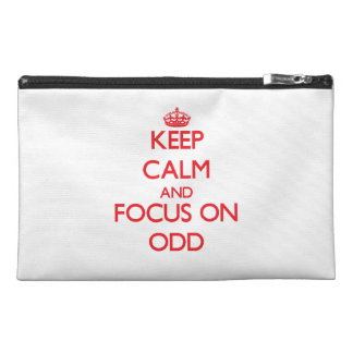 kEEP cALM AND FOCUS ON oDD Travel Accessory Bags