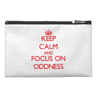 kEEP cALM AND FOCUS ON oDDNESS Travel Accessory Bags