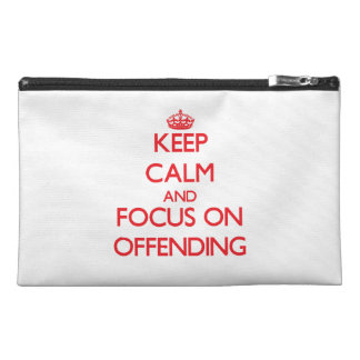 kEEP cALM AND FOCUS ON oFFENDING Travel Accessories Bag