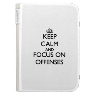 Keep Calm and focus on Offenses Kindle Keyboard Cases