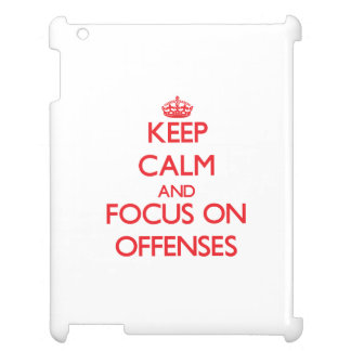 kEEP cALM AND FOCUS ON oFFENSES iPad Case