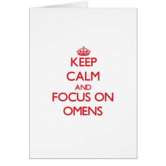 Keep Calm and focus on Omens Cards