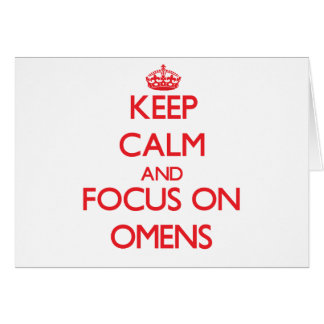 Keep Calm and focus on Omens Greeting Card
