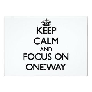 Keep Calm and focus on One-Way 13 Cm X 18 Cm Invitation Card