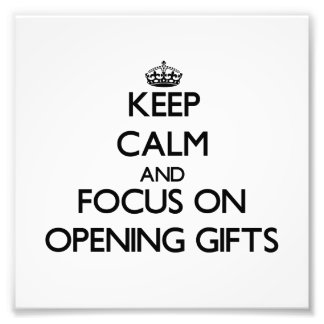 Keep Calm and focus on Opening Gifts Photo