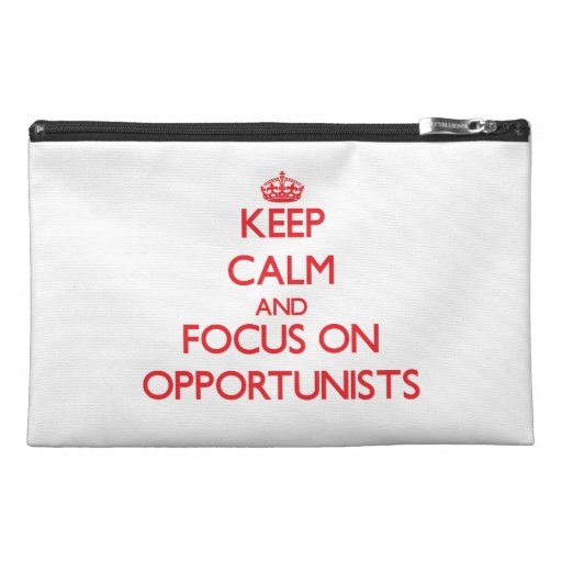 kEEP cALM AND FOCUS ON oPPORTUNISTS Travel Accessories Bags
