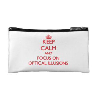 kEEP cALM AND FOCUS ON oPTICAL iLLUSIONS Makeup Bags