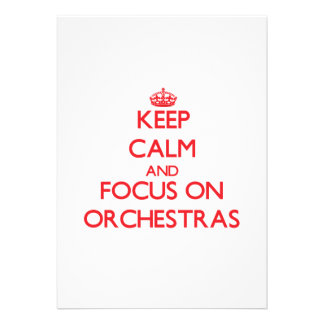 Keep Calm and focus on Orchestras Invitations