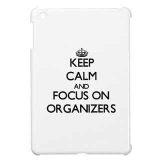 Keep Calm and focus on Organizers iPad Mini Covers