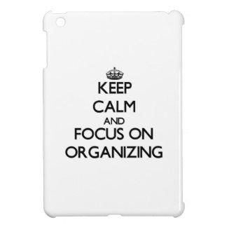 Keep Calm and focus on Organizing iPad Mini Cases