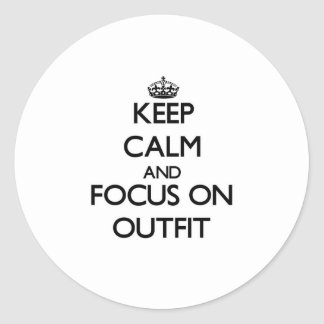 Keep Calm and focus on Outfit Stickers