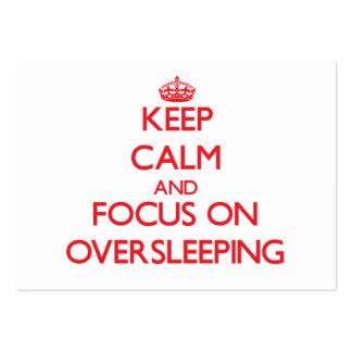 Keep Calm and focus on Oversleeping Business Card