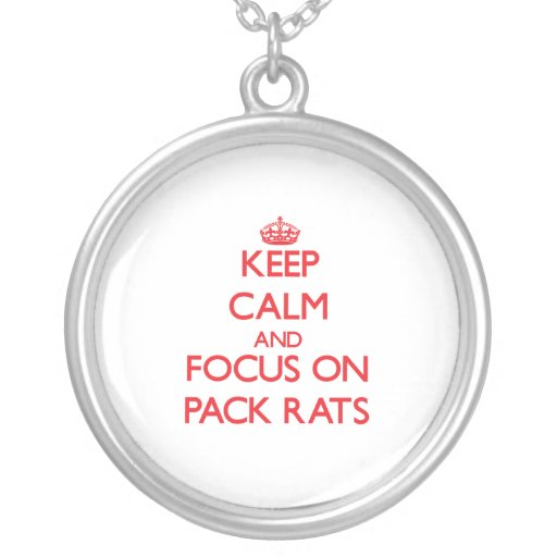 kEEP cALM AND FOCUS ON pACK rATS Custom Necklace