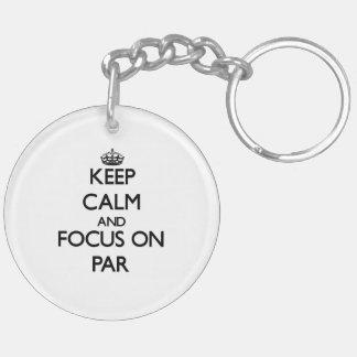 Keep Calm and focus on Par Acrylic Key Chain
