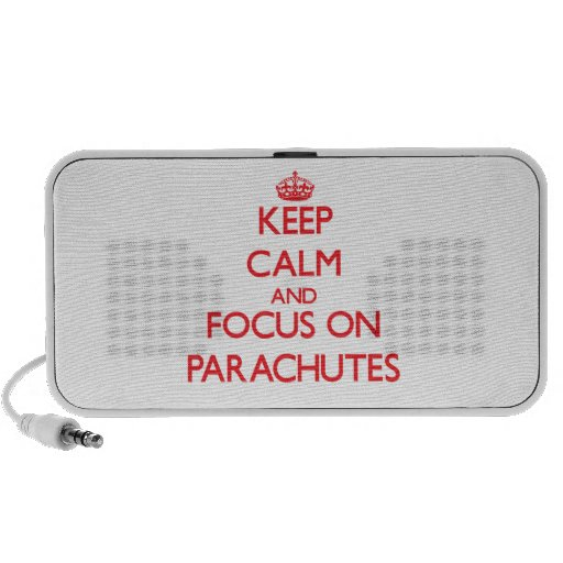Keep Calm and focus on Parachutes Travel Speaker