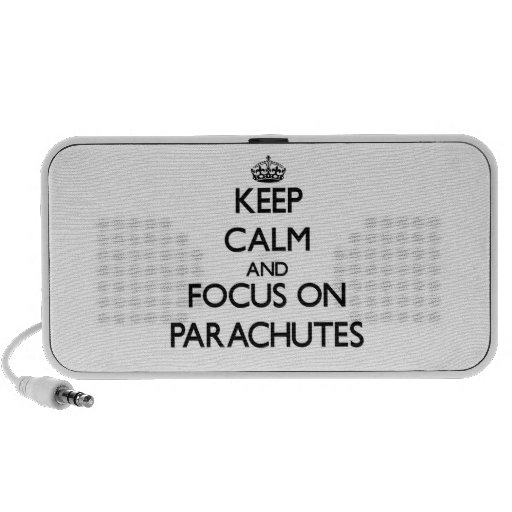 Keep Calm and focus on Parachutes Laptop Speakers