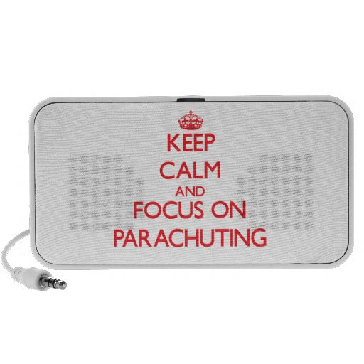 Keep calm and focus on Parachuting Mp3 Speakers