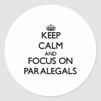 Keep Calm and focus on Paralegals Sticker