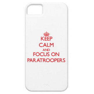 kEEP cALM AND FOCUS ON pARATROOPERS iPhone 5 Cover
