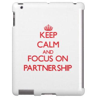Keep Calm and focus on Partnership