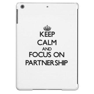 Keep Calm and focus on Partnership iPad Air Cases
