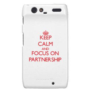 Keep Calm and focus on Partnership Droid RAZR Case