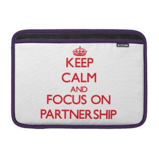 Keep Calm and focus on Partnership MacBook Air Sleeve