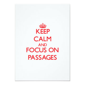 Keep Calm and focus on Passages 13 Cm X 18 Cm Invitation Card