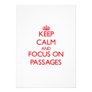 Keep Calm and focus on Passages Announcements