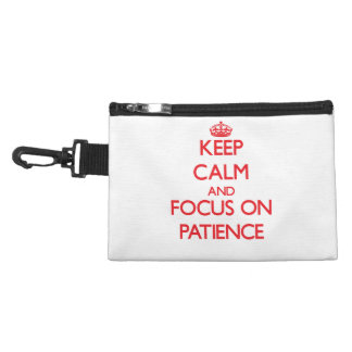 Keep Calm and focus on Patience Accessory Bags