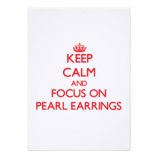 Keep Calm and focus on Pearl Earrings Card