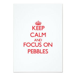 Keep Calm and focus on Pebbles 13 Cm X 18 Cm Invitation Card