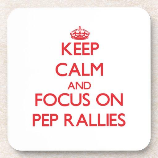 Keep Calm and focus on Pep Rallies Drink Coasters