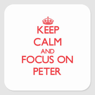 Keep Calm and focus on Peter Sticker