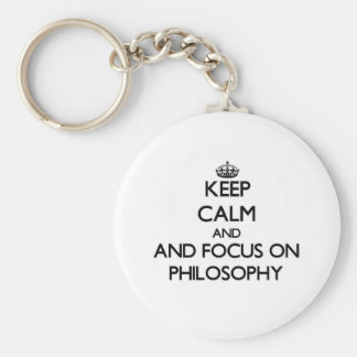 Keep calm and focus on Philosophy Basic Round Button Key Ring