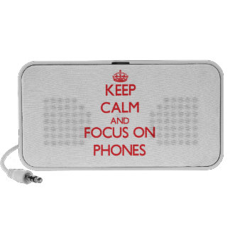 Keep Calm and focus on Phones Portable Speaker
