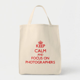 Keep Calm and focus on Photographers Tote Bags