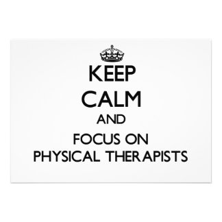Keep Calm and focus on Physical Therapists Card