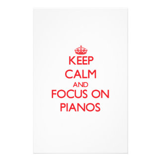 Keep Calm and focus on Pianos Stationery