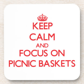 Keep Calm and focus on Picnic Baskets Beverage Coasters
