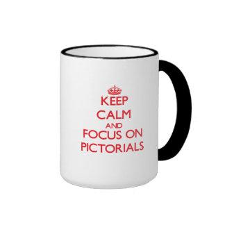 Keep Calm and focus on Pictorials Coffee Mug