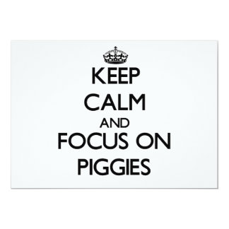 Keep Calm and focus on Piggies Personalized Announcements