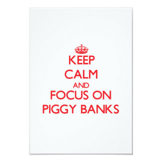 Keep Calm and focus on Piggy Banks Personalized Invitations