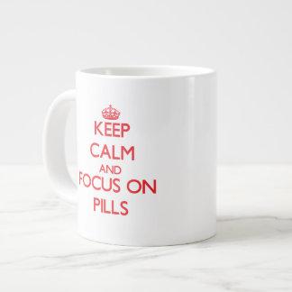 Keep Calm and focus on Pills Extra Large Mug