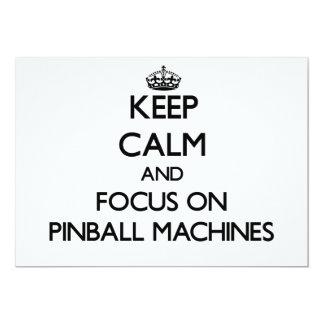 Keep Calm and focus on Pinball Machines 13 Cm X 18 Cm Invitation Card