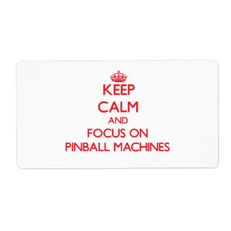 Keep Calm and focus on Pinball Machines Shipping Label